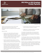 IRS FAQs on 2015 Employer Penalty Payments