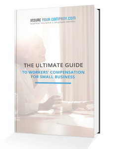 The Ultimate Guide To Workers' Compensation For Small Business