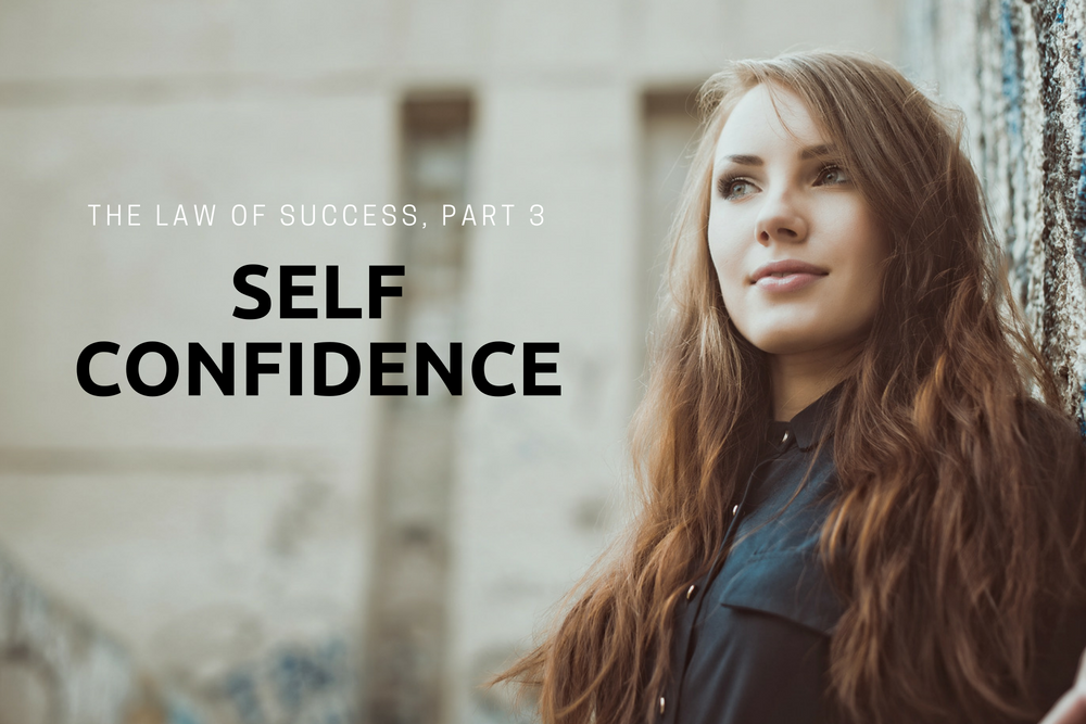 The Law of Success: Self Confidence