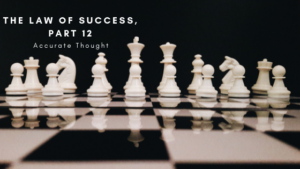The Law of success, part 12