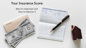 Your Insurance Score_ Why It's Important and How to Improve