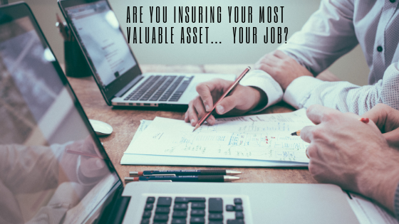 are you insuring your most valuable asset