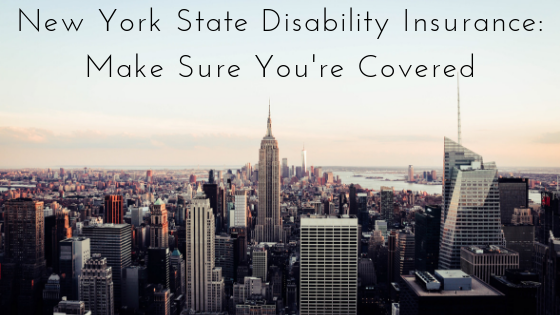 New York State Disability Insurance_ Make Sure You're Covered